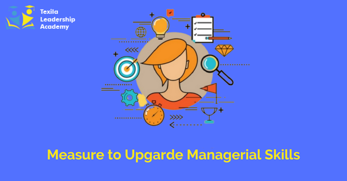 Measure to Upgarde Managerial Skills